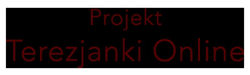Projekt-Terezjanki-Online